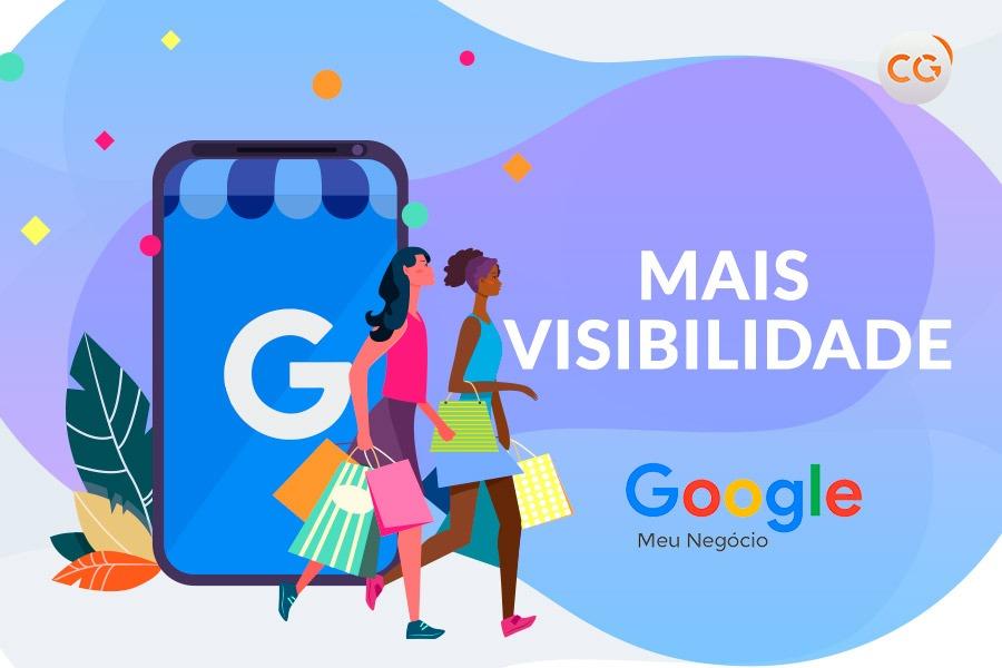 Usando o Google Meu Negócio: melhore sua presença digital